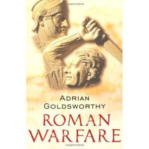 Ο Ρωμαϊκός Τρόπος Πολέμου - Εξώφυλλο του βιβλίου του Adrian Goldsworthy
