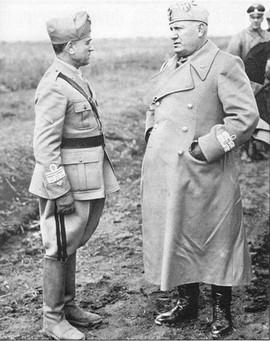 Ο Ντούτσε (εδώ με τον στρατηγό Τζιοβάνι Μέσσε στο Ρωσικό μέτωπο το 1941), διοικήτη Σώμα Στρατού κατά τις επιχειρήσεις στην Ήπειρο το 1940